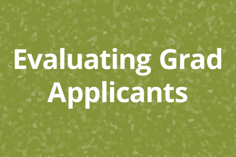 Evaluating Grad Applicants