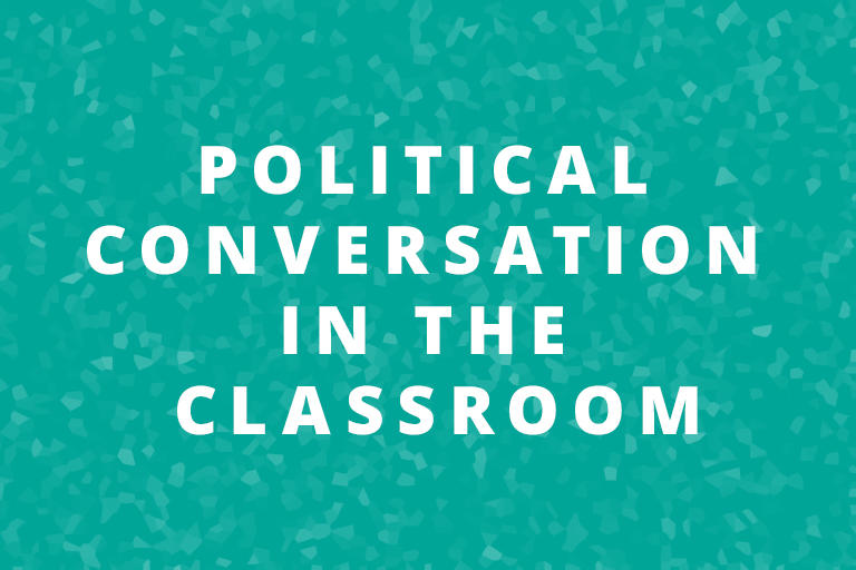political conversations in the classroom