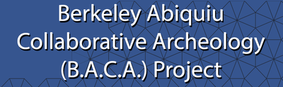 Berkeley Abiquiu Collaborative Archeology (B.A.C.A.) Project