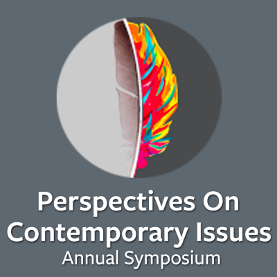 Perspectives on Contemporary Issues Annual Symposium- Link to more information about the annual symposium